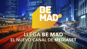 be-mad-tv-televisión-mediaset